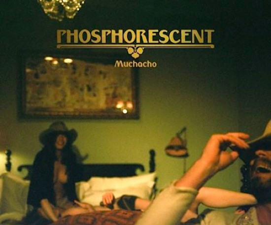 phosphorescent-muchacho